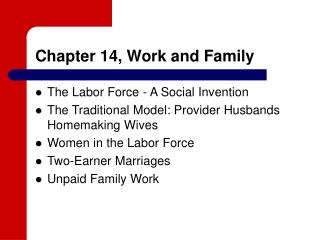 Chapter 14, Work and Family
