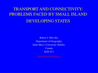 TRANSPORT AND CONNECTIVITY: PROBLEMS FACED BY SMALL ISLAND DEVELOPING STATES