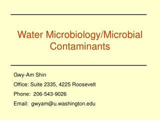 Water Microbiology/Microbial Contaminants
