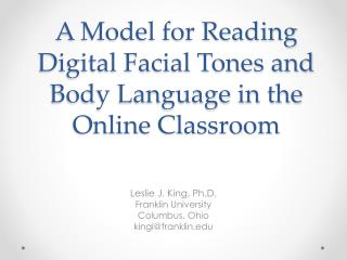 A Model for Reading Digital Facial Tones and Body Language in the Online Classroom