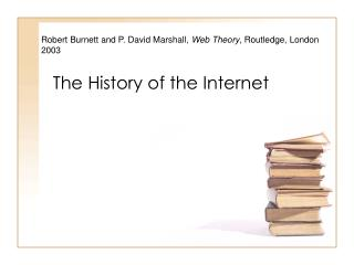 The History of the Internet