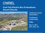 Fuel Cell Electric Bus Evaluations: Recent Results