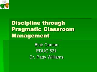 Discipline through Pragmatic Classroom Management