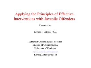 Applying the Principles of Effective Interventions with Juvenile Offenders