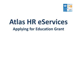 Atlas  HR eServices Applying for  Education Grant