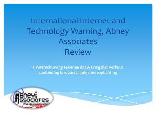International Internet and Technology Warning, Abney Associa