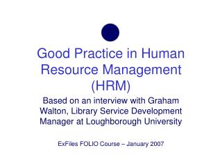 Good Practice in Human Resource Management (HRM)