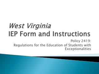 West Virginia IEP Form and Instructions