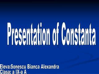 Presentation of Constanta