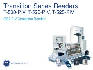Transition Series Readers T-500-PIV, T-520-PIV, T-525-PIV