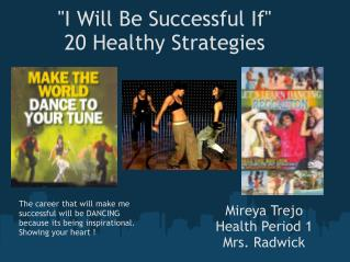 """I Will Be Successful If"" 20 Healthy Strategies"