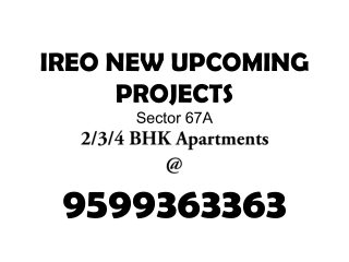 Ireo Victory Valley Call 9599363363