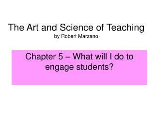 The Art and Science of Teaching  by Robert Marzano