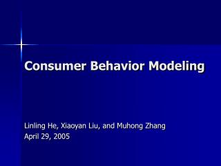 Consumer Behavior Modeling