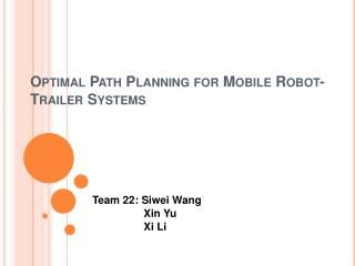 Optimal Path Planning for Mobile Robot-Trailer Systems