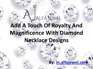 Add A Touch Of Royalty And Magnificence With Diamond Necklac
