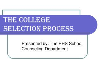 The College Selection Process