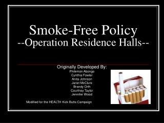 Smoke-Free Policy --Operation Residence Halls--