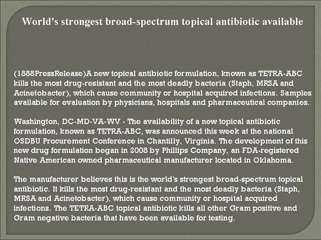 World's strongest broad-spectrum topical antibiotic availabl