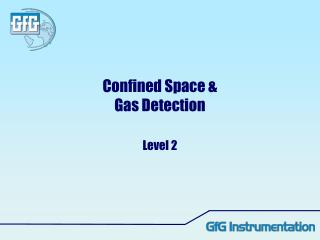 Confined Space & Gas Detection