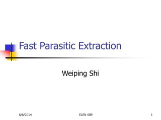 Fast Parasitic Extraction
