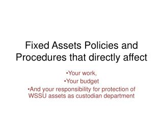Fixed Assets Policies and Procedures that directly affect