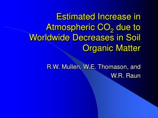 Estimated Increase in Atmospheric CO2 due to Worldwide Decreases in Soil Organic Matter