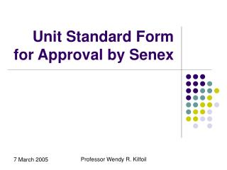 Unit Standard Form for Approval by Senex