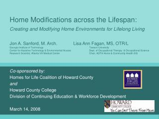 Co-sponsored by: Homes for Life Coalition of Howard County and Howard County College Division of Continuing Education &
