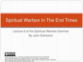 Spiritual Warfare In The End Times