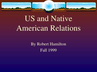 US and Native American Relations