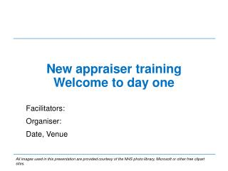 New appraiser  t raining Welcome to day  o ne