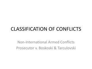 CLASSIFICATION OF CONFLICTS