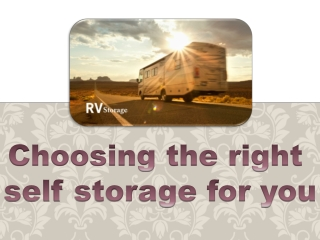 Choosing the right self storage for you