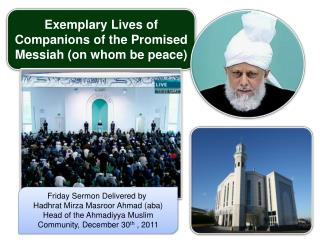 Exemplary Lives of Companions of the Promised Messiah on whom be peace