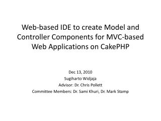 Web-based IDE to create Model and Controller Components for MVC-based Web Applications on CakePHP