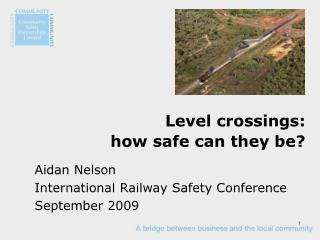 Level crossings: how safe can they be?
