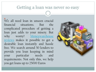 Getting a loan was never so easy