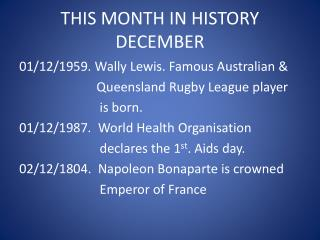 THIS MONTH IN HISTORY DECEMBER