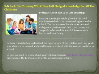 Salt Lack City Tutoring Will Offers Full Fledged Knowledge For All The Children's