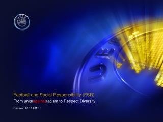 Football and Social Responsibility (FSR)