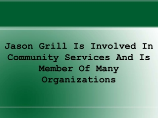 Jason Grill Is Involved In Community Services
