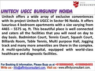 Unitech UGCC Burgundy Noida @ 9999684905