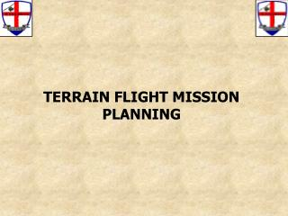TERRAIN FLIGHT MISSION PLANNING