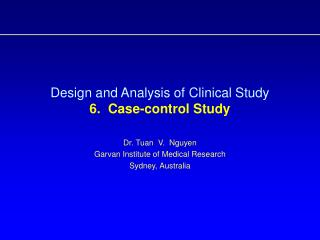 Design and Analysis of Clinical Study  6.  Case-control Study
