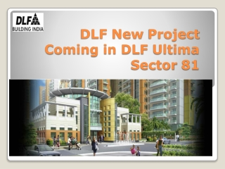 Most awaited DLF New Project- DLF Ultima in Sector 81