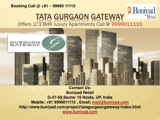Tata Gurgaon gateway For Booking call @ 9999011115