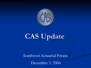 CAS Update