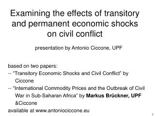 Examining the effects of transitory and permanent economic shocks on civil conflict