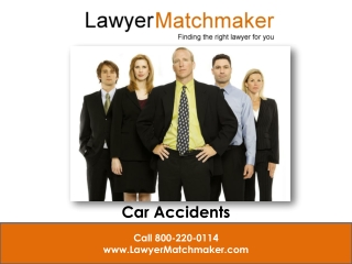 Lawyer Matchmaker Helps You Find The Right Lawyer After a Ca